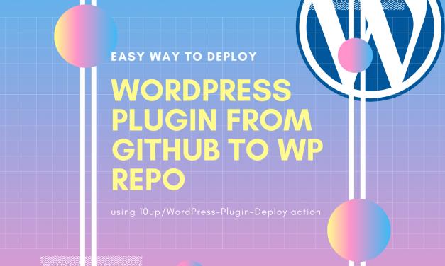 Setting up and using WordPress Plugin Deploy Action on github